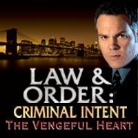 Law & Order Criminal Intent: The Vengeful Heart